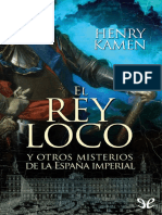 El Rey Loco y Otros Misterios d - Henry Kamen