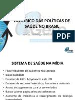 Histrico Das Polticas de Sade e Reforma Sanitria