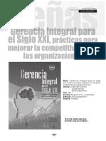García, G., Bolívar, J., y Roa, R. (2011) Gerencia Integral Para El Siglo XXI, Prácticas Para Mejorar La Competitividad en Las Organizaciones