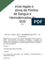 Marcos Legais e Normativos Da Politica de Sangue e Hemoderivados Do Sus