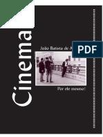 ANDRADE, João Batista. João Batista de Andrade Por Ele Mesmo. 2002