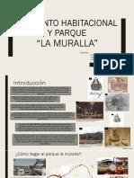 Conjunto Habitacional y Parque LA MURALLA