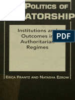 The Politics of Dictatorship Institutions and Outcomes in Authoritarian Regimes