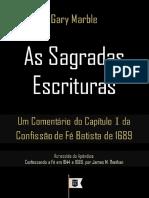 Um Comentário Da Confissão de Fé Batista de 1689, Por Gary Marble - Introdução e Capítulo 1, As Sagradas Escrituras