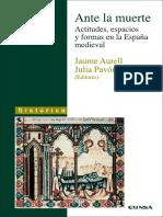 Aurell Jaume. Ante La Muerte. Actitudes, espacios y formas en la España medieval..pdf
