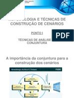 ANÁLISE de CONJUNTURA - Método e Técnicas Para a Construção de Cenários