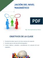 Clase 10 Evaluación Nivel Pragmático