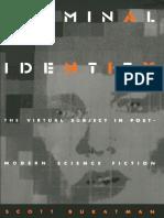 Scott Bukatman Terminal Identity the Virtual Subject in Postmodern Science Fiction