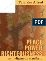 Alfred - 1999 - Peace Power Righteousness-An Indigenous Manifesto