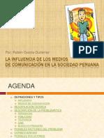 lainfluenciadelosmediosdecomunicacinenlasociedadperuana-130823075509-phpapp01.pdf