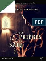EXTRAIT du roman « Les Prières de sang » de Jean-Marc Dhainaut