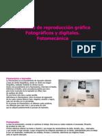 04 Sistemas de Reproducción Gráfica Fotográficos y Digitales
