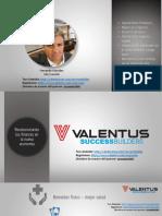 Valentus. Extraordinaria Oportunidad de Negocio Global