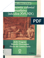 FARIA, Sheila de Castro; FLORENTINO, Manolo; FRAGOSO, João. A economia colonial brasileira (séculos XVI-XIX).pdf