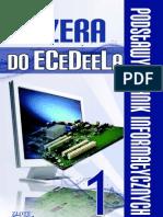 Od zera do ECeDeeLa - Część 1 - Podstawy technik informatycznych