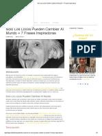 Solo Los Locos Pueden Cambiar Al Mundo + 7 Frases Inspiradoras