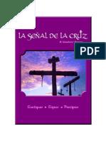 La Seal de La Cruz Santiguar Signar y Persignar