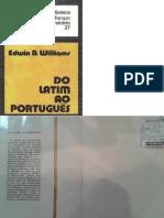 WILLIAMS Edwin B Do Latim Ao Português 2ª Ed Rio de Janeiro Tempo Brasileiro 1973