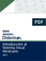 Introducción al Sistema Fiscal Mexicano 2017.pdf