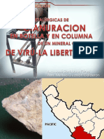 Pruebas Metalúrgicas de Cianuro en Botella y en Columna Para La Extracción de Oro de Un Mineral Tipo Oxido Procedente de Virú - La Libertad