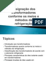 Designação dos transformadores conforme os meios e métodos.pptx