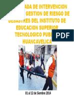 BRIGADA DE INTERVENCIÓN INICIAL DE GESTIÓN DE RIESGO DE DESASTRES 2014