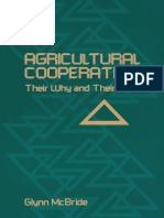 Agricultural Cooperatives Their Why and Their How