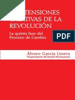 Alvaro Garcia Linera Las Tensiones Creativas de La Revolucion