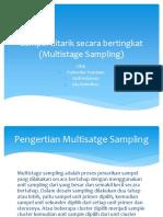 Sampel Ditarik Secara Bertingkat (Multistage Sampling)