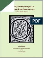 INTRODUÇÃO À ORGANIZAÇÃO E a Arquitetura De Computadores
