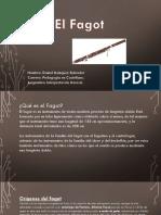 El Fagot Ppt