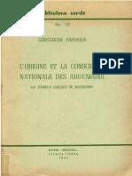 Constantin Papanace - L'Origine et la conscience nationale des aroumains - 1955