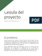 Cédula Del Proyecto