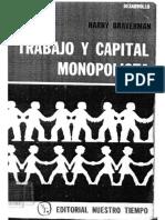 149332082 Trabajo y Capital Monopolista La Degradacion Del Trabajo en El Siglo XX Harry Braverman