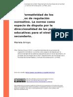 Mariela Arroyo (2012). La Performatividad de Los Procesos de Regulacion Normativa. La Norma Como Espacio de Disputa Por La Direccionalida (..)