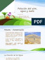 Polución Del Aire Agua y Suelo
