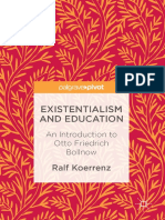 Ralf Koerrenz (Auth.), Norm Friesen (Eds.)-Existentialism and Education_ an Introduction to Otto Friedrich Bollnow-Palgrave Macmillan (2017)