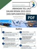 Pengembangan Tol Laut Dalam RPJMN 2015-2019 Dan Implementasi 2015.pdf