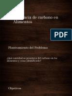 Presencia de Carbono en Alimentos