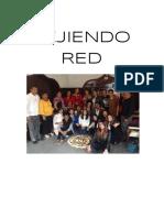 Tejiendo Red -Memorias I Encuentro Red Nacional de Docentes