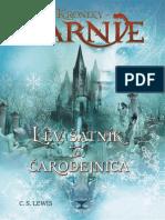 Lev, šatník a čarodejnica - Kroniky Narnie (Kniha 2)