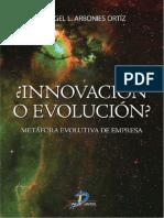 ¿Innovación o Evolución Metáfora Evolutiva de Empresa