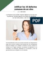Cómo Identificar Los 10 Defectos Más Comunes de Un Vino
