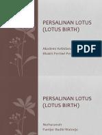 Persalinan Lotus