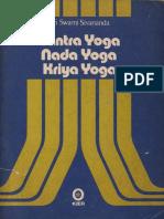 Swami Sivananda-Tantra Yoga, Nada Yoga, Kriya Yoga