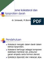 metabolisme kolesterol dan lipoprotein darah dr,isma.ppt