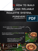 5 Steps How to build robust and reliable roulette system, forever!