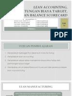 (Lean Accounting, Perhitungan Biaya Target, Dan Balanced Scorecard)