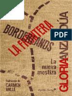 Gloria Anzaldua - Borderlands. La frontera. Nueva Mestiza.pdf