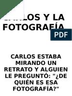 Carlos y La Fotografía